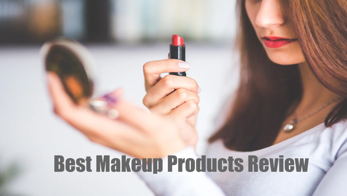 Best Makeup Products Review Beauty
